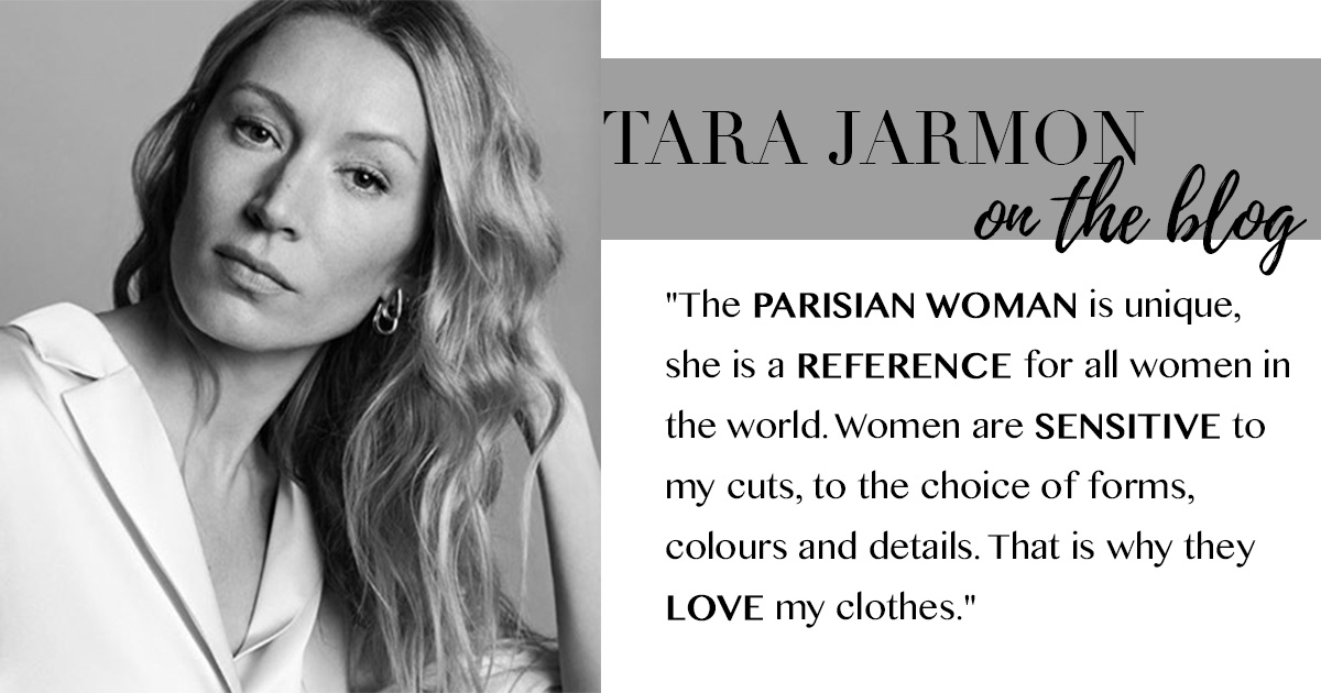 Brands Created by Women for Women: Tara Jarmon