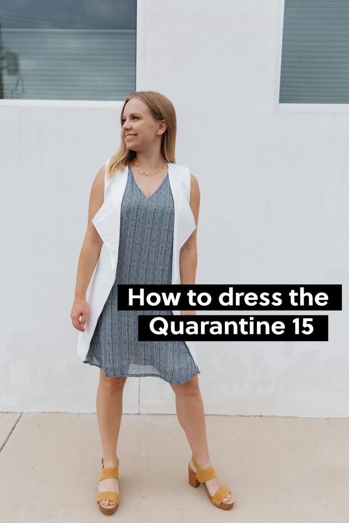 How to Dress the Quarantine 15